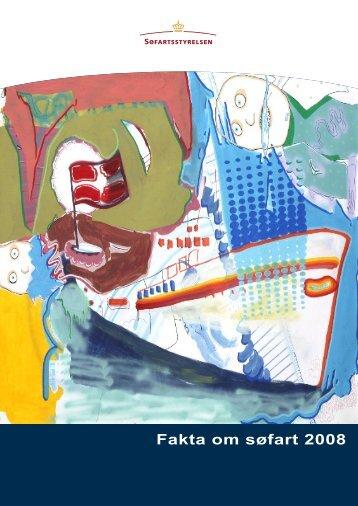 Fakta_om_Søfart_2008 dansk version - Søfartsstyrelsen
