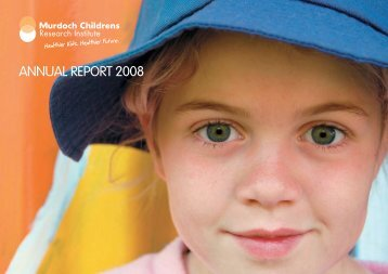 ANNUAL REPORT 2008 - Murdoch Childrens Research Institute