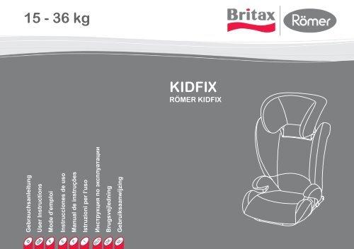 KIDFIX 15 - 36 kg - Britax Römer