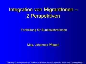 Integration von MigrantInnen – 2 Perspektiven