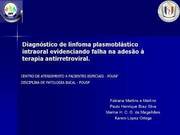 Diagnóstico de linfoma plasmoblástico intra-oral evidenciando falha ...