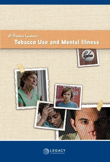 A Hidden Epidemic: Tobacco and Mental Illness - American Legacy ...