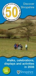 Walks, celebrations, displays and activities in 2008 - Shropshire ...