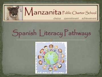 Spanish Pathways Curriculum - Manzanita Public Charter School