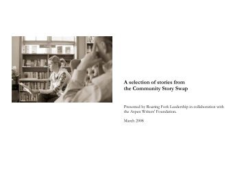 Community Story Swap with Roaring Fork Leadership Group: 2008 ...