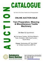ONLINE AUCTION SALE Yarn Preparation, Weaving & Miscellaneous