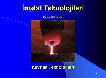 Kaynak Yöntemleri - Dr.- lng. Rahmi ÜNAL