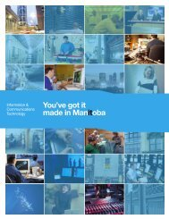 You've Got it Made in Manitoba - Economic Development Winnipeg