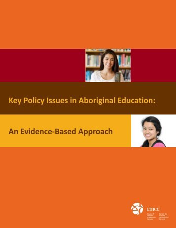 Key Policy Issues in Aboriginal Education - Conseil des ministres de ...