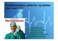 Fremtidens sundhedsvæsen patienter og ledelse for ledere