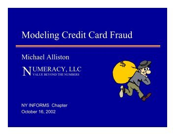 Modeling Credit Card Fraud - INFORMS NY