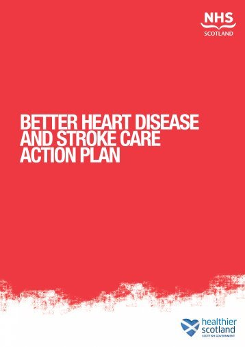 Better Heart Disease and Stroke Care Action Plan - Scottish ...