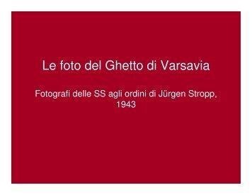 Le foto del Ghetto di Varsavia - mediastudies.it