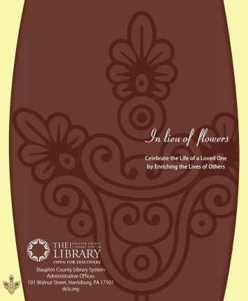to Download the In Lieu of Flowers Brochure - Dauphin County ...