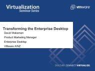 Transforming the Enterprise Desktop - VMware