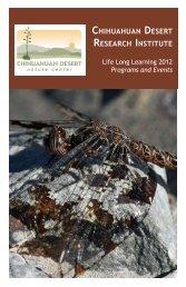 2012 Life-Long Learning brochure - Chihuahuan Desert Nature ...