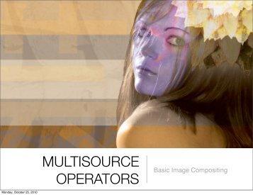 MULTISOURCE OPERATORS