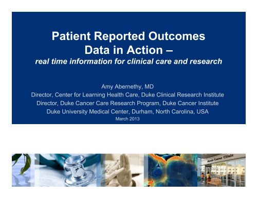 Patient Reported Outcomes Data in Action – Real Time