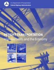 FREIGHT TRANSPORTATION Improvements and the - FHWA ...