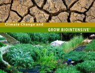 Climate Change and GROW BIOINTENSIVE - Ecology Action