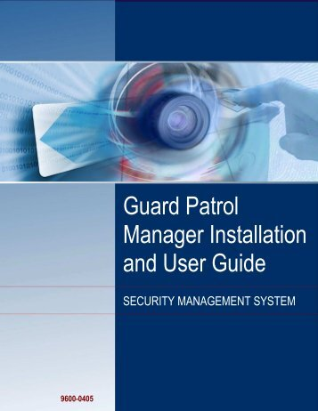 Guard Patrol Manager Installation and User Guide - G4S Technology