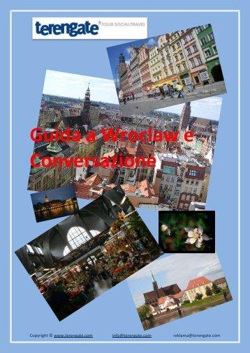 Guida a Wroclaw e Conversazione - Terengate