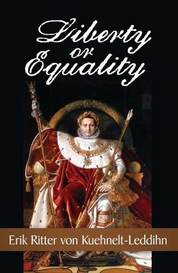 Liberty or Equality - The Ludwig von Mises Institute