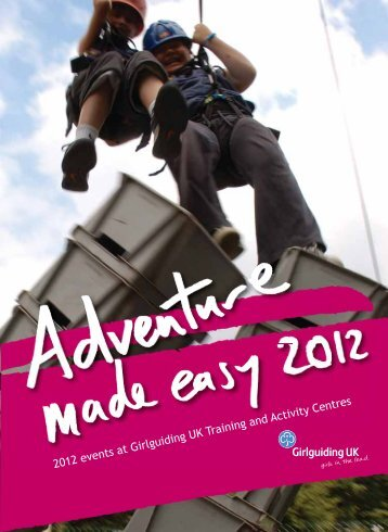 2012 events at Girlguiding UK Training and Activity Centres