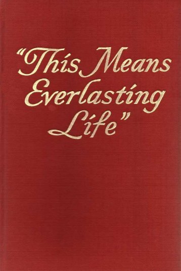 1950 This Means Everlasting Life - A2Z.org