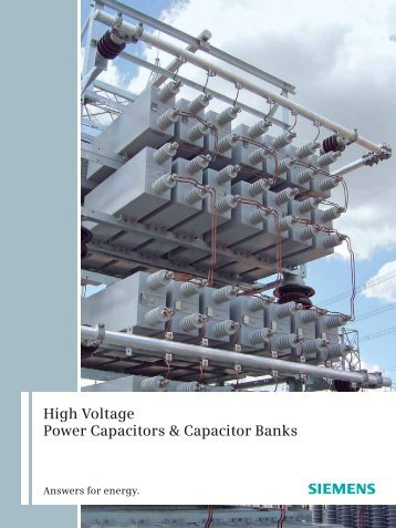 High Voltage Power Capacitors & Capacitor Banks - Siemens