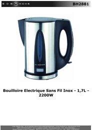 BH2881 Bouilloire Electrique Sans Fil Inox - 1,7L ... - BOB HOME