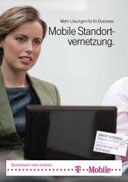 Lösungen für Ihr Business: Mobile Standort- vernetzung - T-Mobile ...