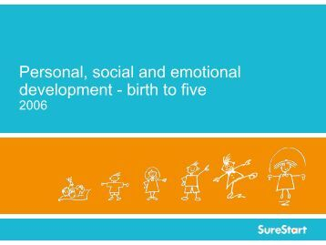 Personal, social and emotional development - birth to five
