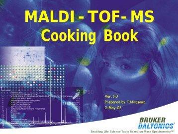 MALDI-TOF-MS Cooking Book