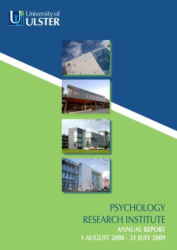 PSYCHOLOGY RESEARCH INSTITUTE - University of Ulster