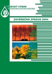 závěrečná zpráva 2004 - Vědecký výbor fytosanitární a životního ...
