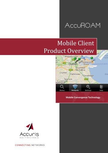 AccuROAM Mobile Client Product Overview.pdf - Accuris Networks