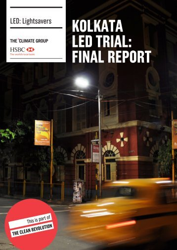 KOLKATA LED TRIAL: FINAL REPORT - The Climate Group