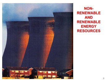 NON-RENEWABLE AND RENEWABLE ENERGY RESOURCES