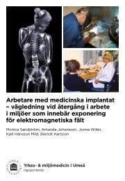 Arbetare med medicinska implantat – vägledning vid ... - Medtronic