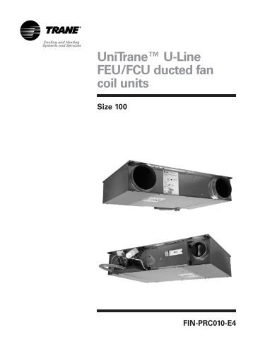 Unitrane 226 162 Fcd Ducted Fan Coil Units