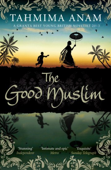 Chapter 1 of The Good Muslim - Canongate Books