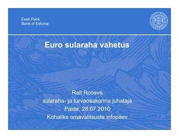 280710.R.Roosve.Euro sularaha vahetus