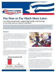 MT Pay Now or Pay Later Brief.pdf - Fight Crime: Invest in Kids