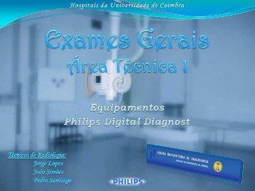 Equipamentos Philips Digital Diagnost - Hospitais da Universidade ...