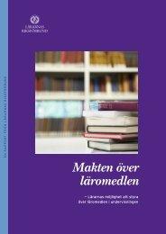 Läs hela rapporten Makten över läromedlen - Lärarnas Riksförbund