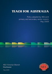 teach for australia - Australian Education Union, Victorian Branch
