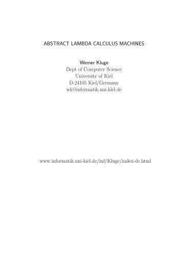 ABSTRACT LAMBDA CALCULUS MACHINES Werner Kluge Dept ...