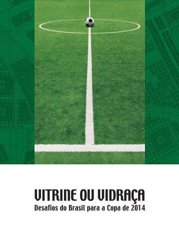 Copa 2014: Vitrine ou Vidraça - Sebrae
