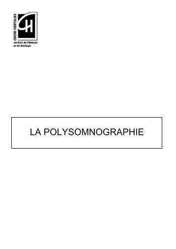 Qu'est ce que la polysomnographie - Centre hospitalier du Bois de l ...